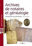 Archives de notaires et généalogie: Les basiques de la généalogie.
