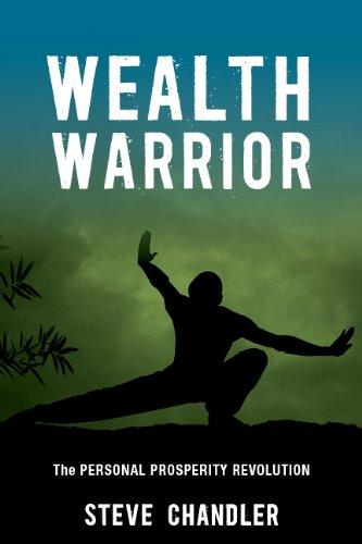 Wealth Warrior: The Personal Prosperity Revolution