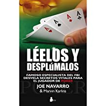 [ [ Leelos y Desplumalos: Un Famoso Especialista del FBI Desvela Secretos Decisivos Para el Jugador de Poquer (Spanish) - Greenlight ] ] By Navarro, Joe ( Author ) Jul - 2011 [ Paperback ]