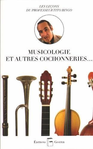 Musicologie et autres cochonneries