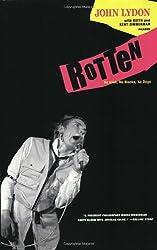 Rotten: No Irish, No Blacks, No Dogs by John Lydon (2008-10-28)