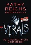 VIRALS - Tote können nicht mehr reden (Virals. Die Tory-Brennan-Romane, Band 1)