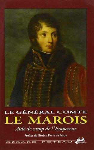 Le général comte le marois aide de camps de l'empereur par Gérard Poteau