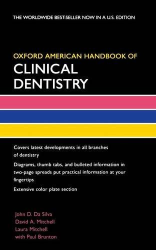 Oxford American Handbook of Clinical Dentistry (Oxford American Handbooks in Medicine)