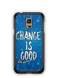 YuBingo Change is Good Designer Mobile Case Back Cover for Samsung Galaxy S5 Mini