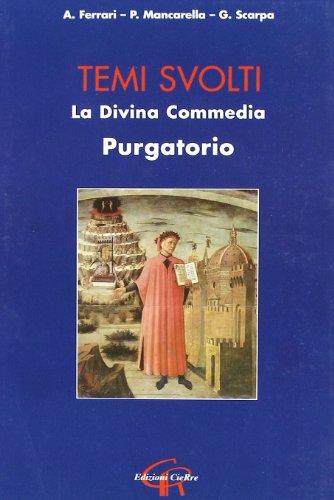 Divina Commedia. Purgatorio. Temi svolti