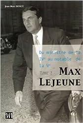 Max Lejeune, tome 2 de Jean-Marc Binot ( 29 octobre 2003 )