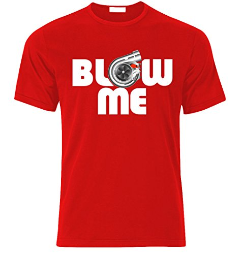 BLOW ME Turbo Tunning Racing Fan T-shirt size S-XXL Weihnachtsgeschenke Xmas Rot