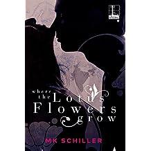 ae477dae3fda Where the Lotus Flowers Grow (English Edition)