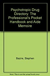 Psychotropic Drug Directory 1995: The Professional's Pocket Handbook and Aide Memoire