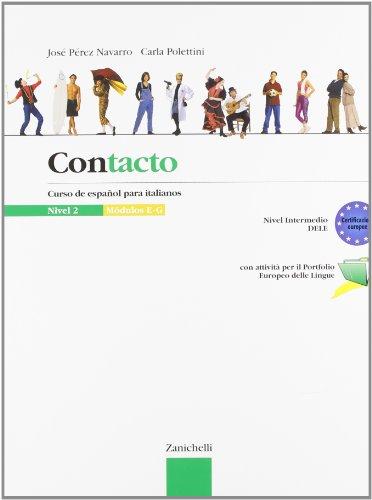 Contacto. Curso de español para italianos. Per le Scuole superiori: 2