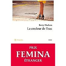 La couleur de l'eau - Prix Femina étranger 2015