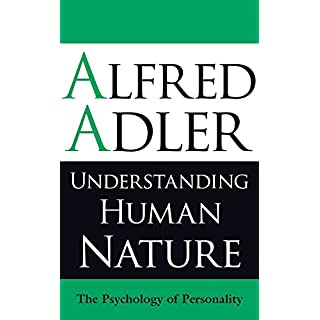 Understanding Human Nature: The Psychology of Personality