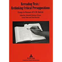 Rereading Texts / Rethinking Critical Presuppositions: Essays in Honour of H. M. Daleski