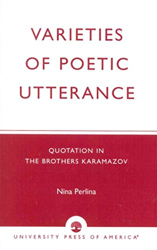 varieties-of-poetic-utterance-quotation-in-the-brothers-karamazov-by-nina-perlina-published-february