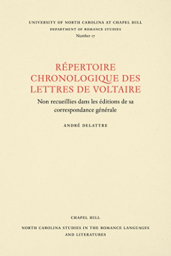 Un Répertoire chronologique de lettres de Voltaire (North Carolina Studies in the Romance Languages and Literatures) par André Delattre