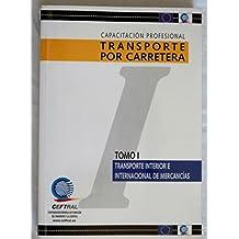 Capacitacion profesional transporte por carretera - Tomos I y II