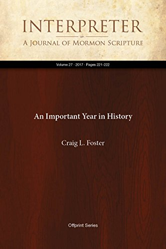 An Important Year in History (Interpreter: A Journal of Mormon Scripture Book 27) (English Edition) (Journal Of History Mormon)
