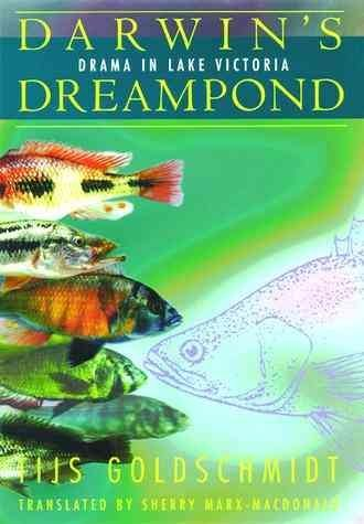 [Darwin's Dreampond: Drama on Lake Victoria] (By: Tijs Goldschmidt) [published: April, 1998]