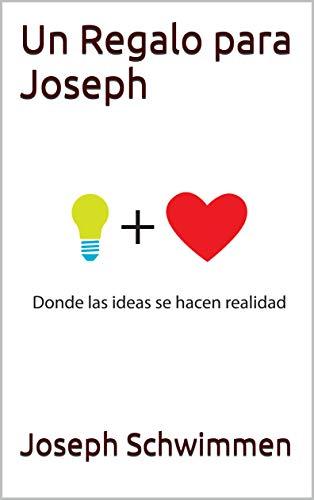 Un Regalo para Joseph eBook: Joseph Schwimmen: Amazon.es: Tienda ...