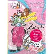 Pack Zoe 5 Princesa + Espejo (La banda de Zoé)