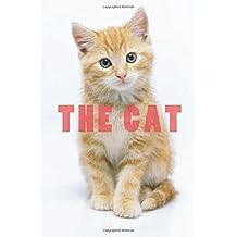 The Cat: Internet Password Organizer ( Internet Address & Password Log Book, Credit Card Account Information, Software Codes Household Password) (Discreet Password Journal)