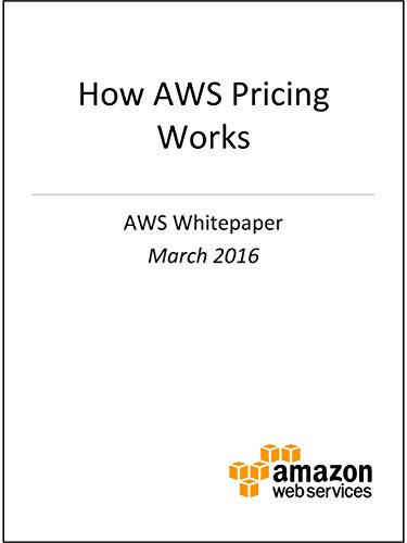 free kindle book How AWS Pricing Works (AWS Whitepaper)