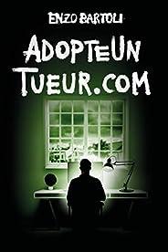 AdopteUnTueur.com (Brigade Criminelle t. 5)