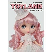 Toyland Made In Asia (Astiberri Pop)