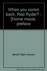 Title: When you comin back Red Ryder a play in two acts a