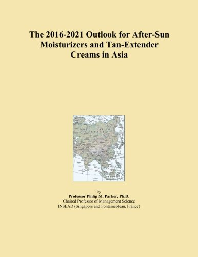 The 2016-2021 Outlook for After-Sun Moisturizers and Tan-Extender Creams in Asia
