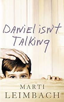 Daniel Isn't Talking by [Leimbach, Marti]