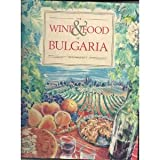 Front cover for the book Wine and Food of Bulgaria by Don Philpott