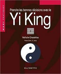 Prendre les bonnes décisions avec le Yi-King