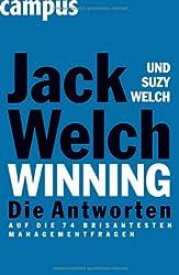 Winning - Die Antworten: ...auf die 74 brisantesten Managementfragen