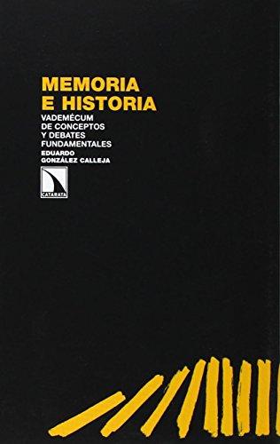 Memoria e historia : vademécum de conceptos y debates fundamentales