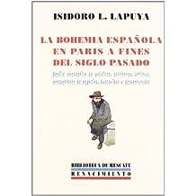 Bohemia Espa・Ola En Paris A (Biblioteca de Rescate)
