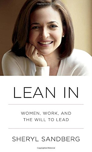 lean-in-women-work-and-the-will-to-lead
