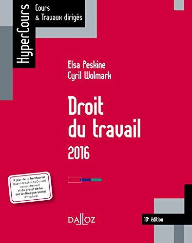Droit du travail 2016 - 10e éd.