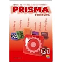 Prisma. Consolida. Libro del alumno. Nivel c1. Per le Scuole superiori: Prisma C1 Consolida - Libro del alumno: 3