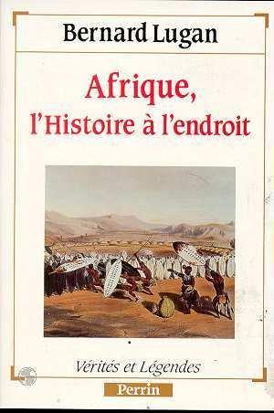 Descargar Libro Afrique : Histoire à l'endroit de Bernard Lugan