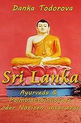 Reihe Notizen unterwegs / Sri Lanka, Ayurveda, Palmblattbibliothek oder Notizen unterwegs