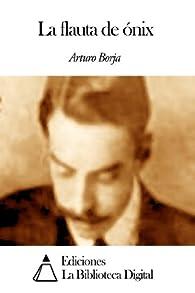 La flauta de ónix par Arturo Borja