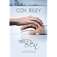Tras Ben (Historias de Seattle nº 1) (Spanish Edition)