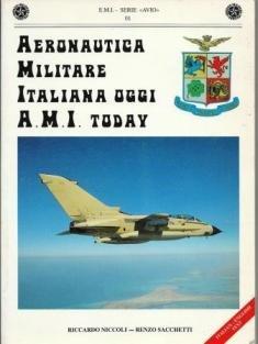 Aeronautica Militare Italiana Oggi A.M.I. Today