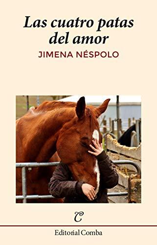 Las cuatro patas del amor (Narrativa nº 27) por Jimena Néspolo