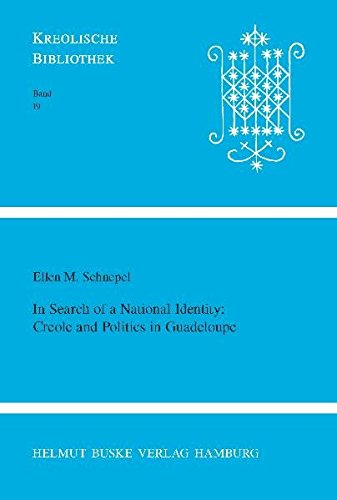 In Search of a National Identity: Creole and Politics in Guadeloupe