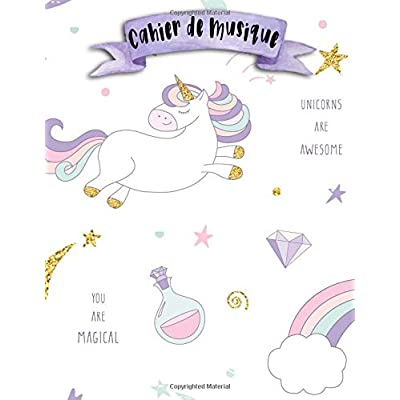 Cahier de Musique: A4 -108 pages - 12 portées par pages - Licorne - Unicorns Musicbook - couverture souple glossy - musique - chant - musicien - compostion