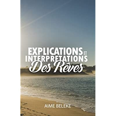 Explications et Interpretations des Reves