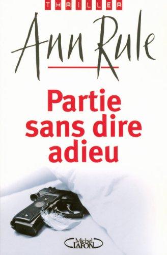 """<a href=""""/node/3103"""">Partie sans dire adieu</a>"""